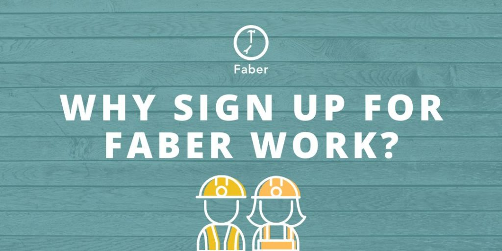 Why Sign Up for Faber Work