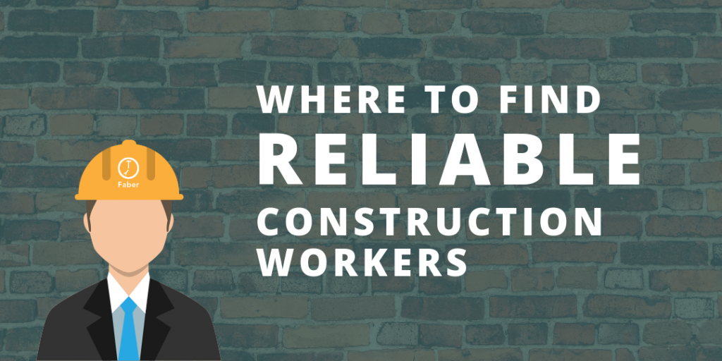 where to find reliable construction workers in Vancouver