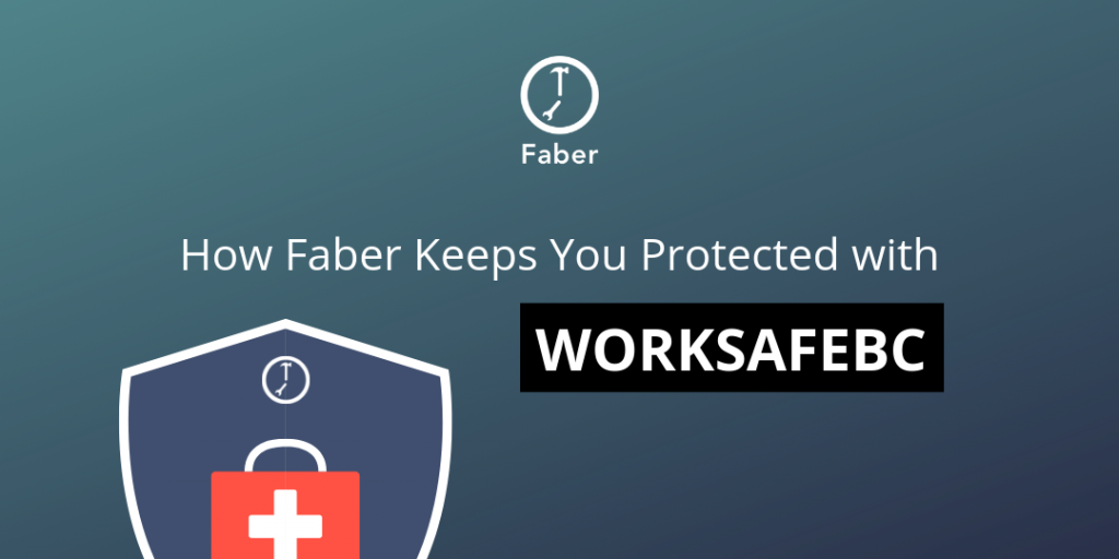 how faber protects you with worksafebc