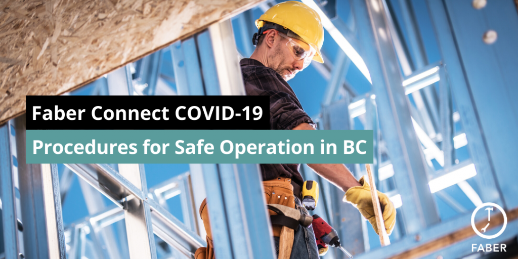 covid 19 safe operation in BC Faber Connect